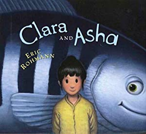 Clara and Asha (SIGNED): Eric Rohmann