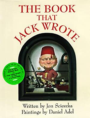 The Book that Jack Wrote (SIGNED): Scieszka, Jon