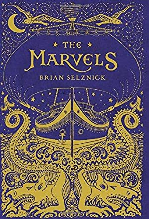The Marvels (SIGNED): Selznick, Brian