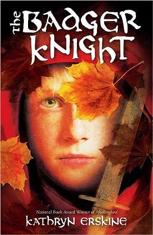 The Badger Knight (SIGNED): Erskine, Kathryn