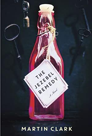 The Jezebel Remedy (SIGNED): Clark, Martin
