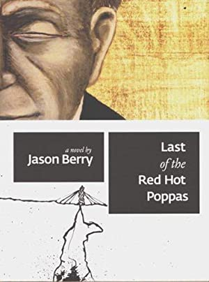 Last of the Red Hot Poppas (SIGNED): Berry, Jason