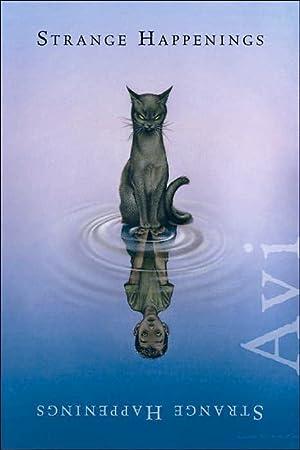 Strange Happenings: Five Tales of Transformation (SIGNED): Avi
