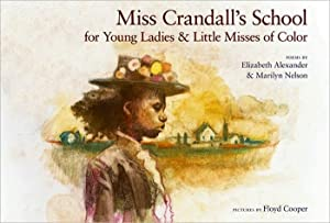 Miss Crandall's School for Young Ladies & Little Misses of Color (SIGNED): Alexander, ...