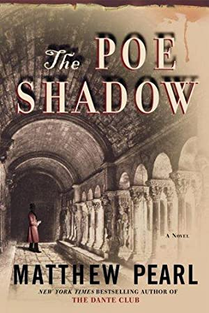 The Poe Shadow (SIGNED): Pearl, Matthew