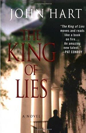 The King of Lies (SIGNED): Hart, John
