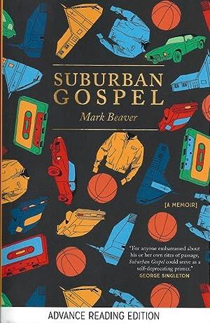 Suburban Gospel (SIGNED): Beaver, Mark