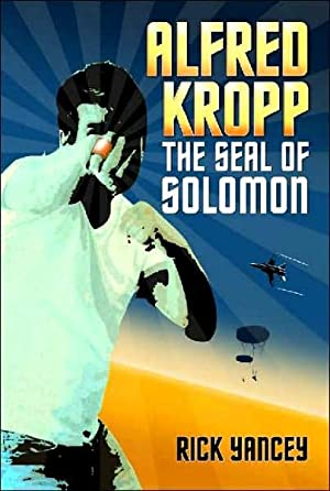 Alfred Kropp: The Seal of Solomon (SIGNED): Yancey, Rick
