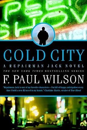 Cold City (Repairman Jack) (SIGNED): Wilson, F. Paul