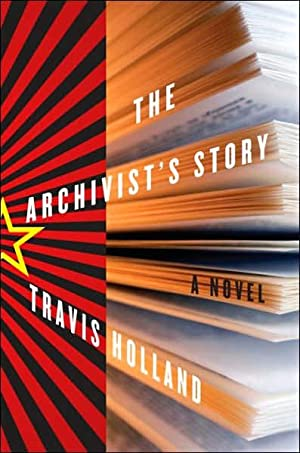 The Archivist's Story (SIGNED): Holland, Travis