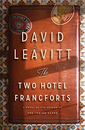 The Two Hotel Francforts (SIGNED): Leavitt, David