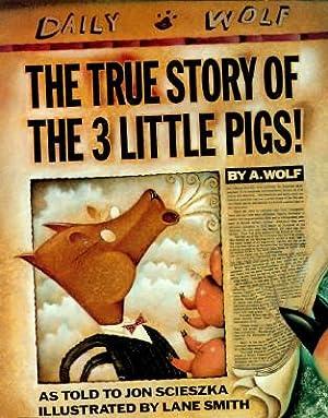 The True Story of the 3 Little Pigs (SIGNED): Scieszka, Jon