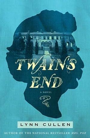 Twain's End (SIGNED): Cullen, Lynn