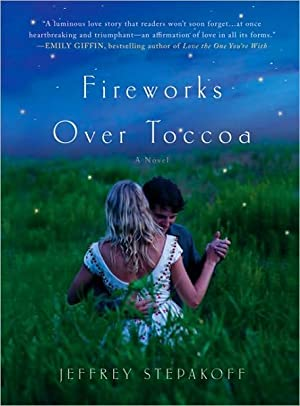 Fireworks Over Toccoa (SIGNED): Stepakoff, Jeffrey