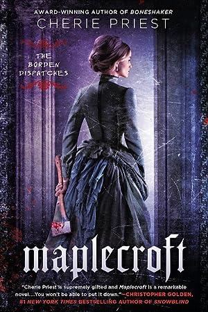 Maplecroft (SIGNED): Priest, Cherie