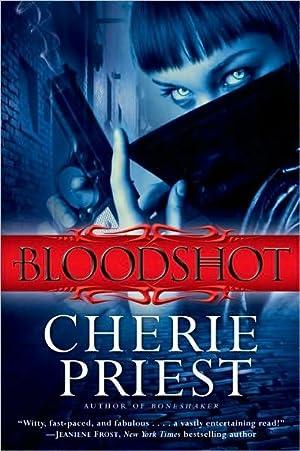 Bloodshot (SIGNED): Priest, Cherie