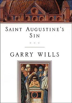 Saint Augustine's Sin (Confessiones) (SIGNED): Wills, Garry
