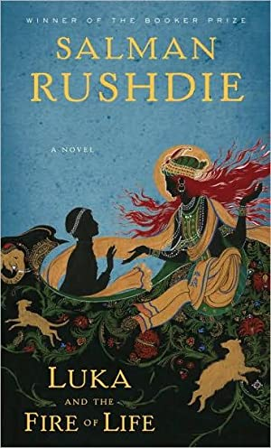 Luka and the Fire of Life (SIGNED): Rushdie, Salman