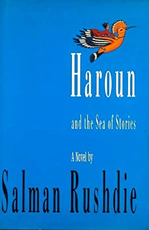 Haroun and the Sea of Stories (SIGNED): Rushdie, Salman
