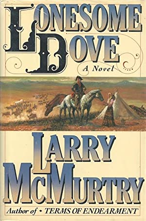 Lonesome Dove (SIGNED): McMurtry, Larry