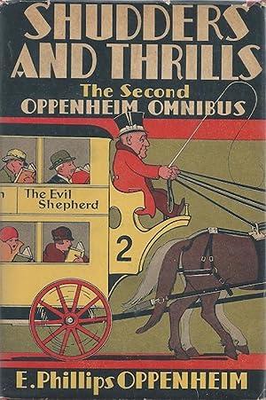 Shudders and Thrills: The Second Oppenheim Omnibus: Oppenheim, E. Phillips