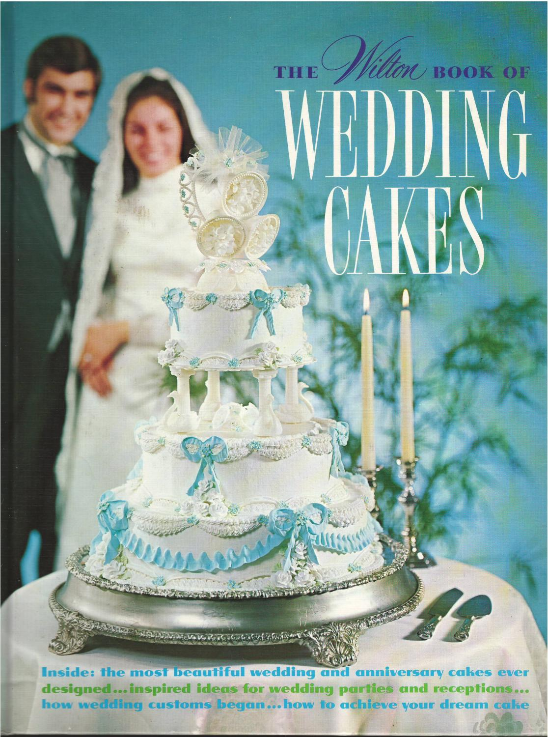 The Wilton Book Of Wedding Cakes