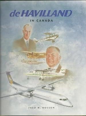 De Havilland in Canada: Hotson, Fred W.
