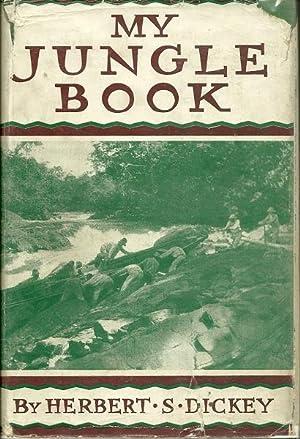 My Jungle Book: Herbert Dickey