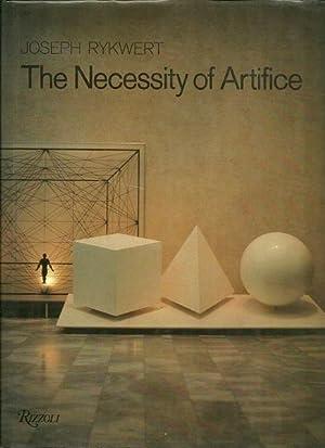 The Necessity of Artifice: Ideas in Architecture: Rykwert, Joseph