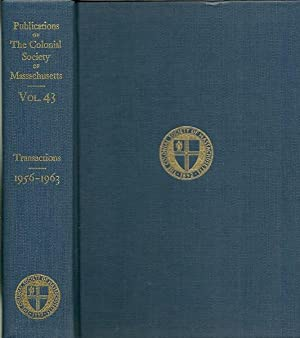 Publications of the Colonial Society of Massachusetts Vol.43