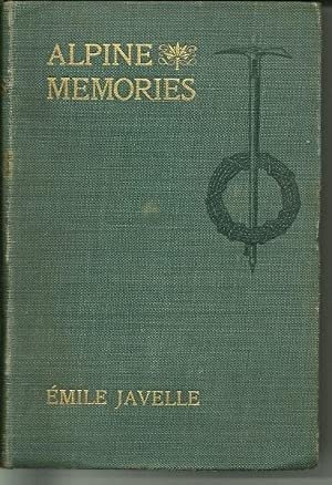 Alpine Memories: Emile Javelle