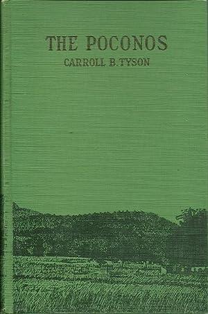 The Poconos: Carroll B. Tyson