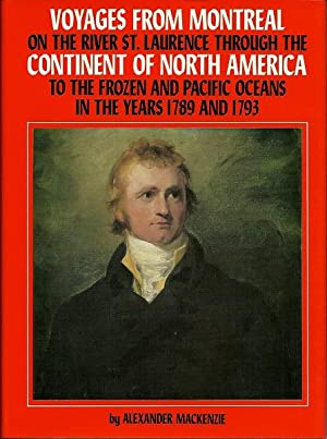 Voyages from Montreal on the River St. Laurence, through the Continent of North America to the ...