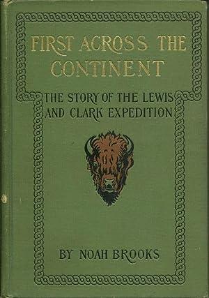 First Across the Continent: Noah Brooks