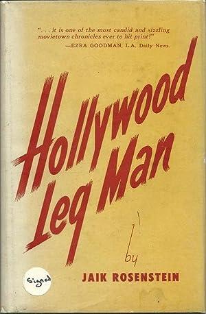 Hollywood Leg Man: Jaik Rosenstein