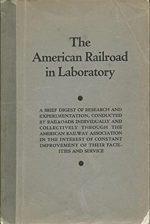 The American Railroad in Laboratory