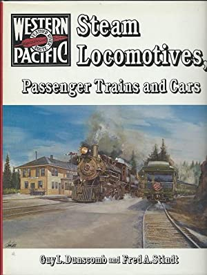 Steam Locomotives, Passenger Trains and Cars: Gary Dunscomb and Fred Stindt