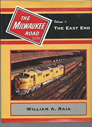 Milwaukee Road in Color: Volume 1: Stauss, William F.;Raia, William A.;Koeller, Jeffrey M.