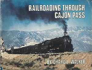 Railroading Through the Cajun Pass: Chard L. Walker
