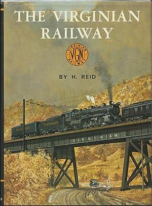 The Virginian Railway: H. Reid