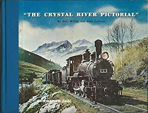 The Crystal River Pictorial: Dell McCoy and Russ Collman