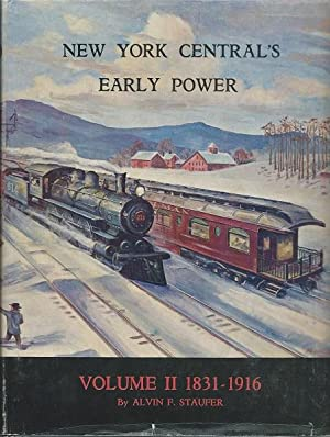 New York Central's Early Power Vol. 2: Alvin Staufer