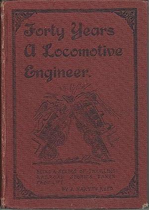 Forty Years a Locomotive Engineer: J. Harvey Reed