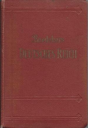 Das Deutsche Reich Und Einige Grenzgebiete Reishandbuch Fur Bahn Und Auto: Karl Baedeker