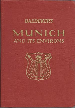 Baedeker's Munich and It's Environs