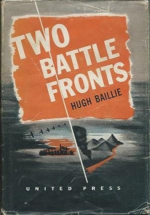 Two Battlefronts: Hugh Baillie