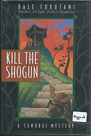 Kill the Shogun: Dale Furutani