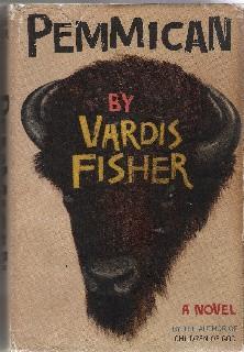 Pemmican: Vardis Fisher