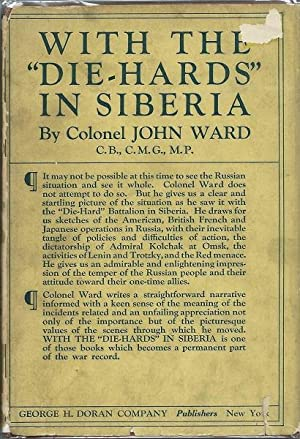 """With the """"Die-Hards"""" in Siberia: Col. John Ward"""