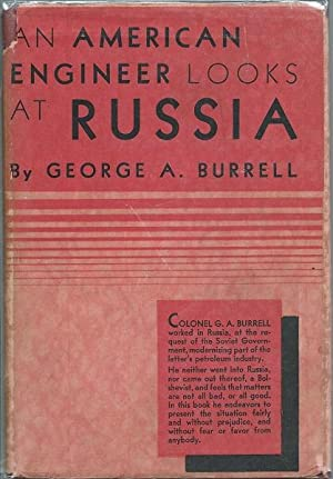 An American Engineer Looks at Russia: George A. Burrell